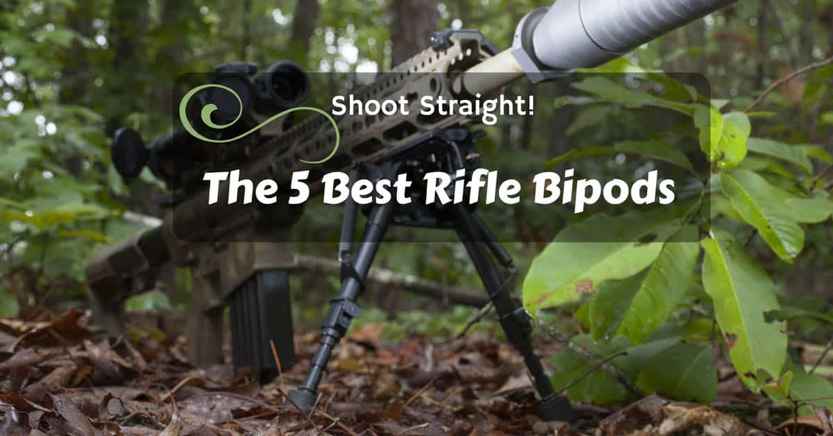 Best Rifle Bipods