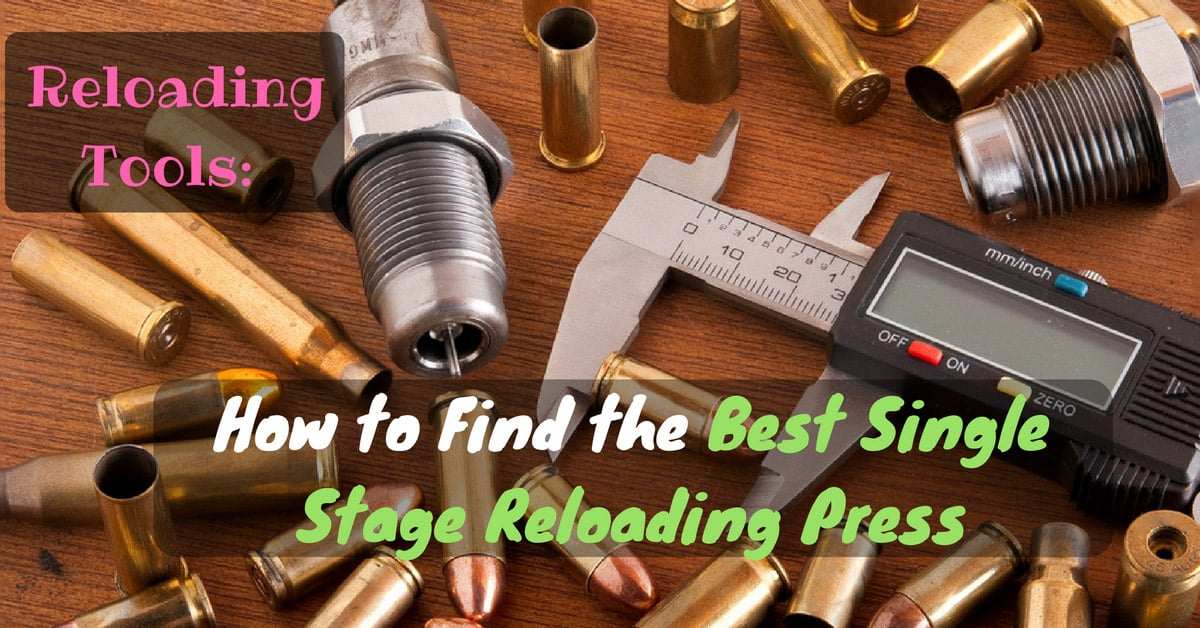 best single stage reloading press