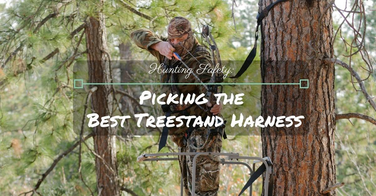 Hunting Safety Picking The Best Treestand Safety Harness