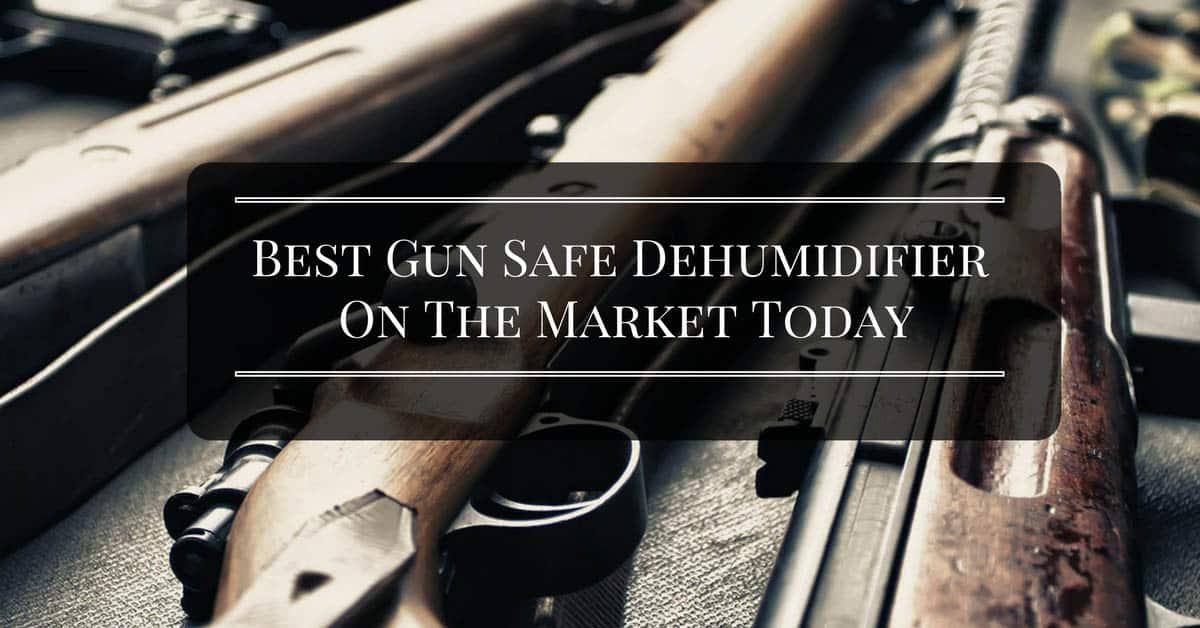best-gun-safe-dehumidifier